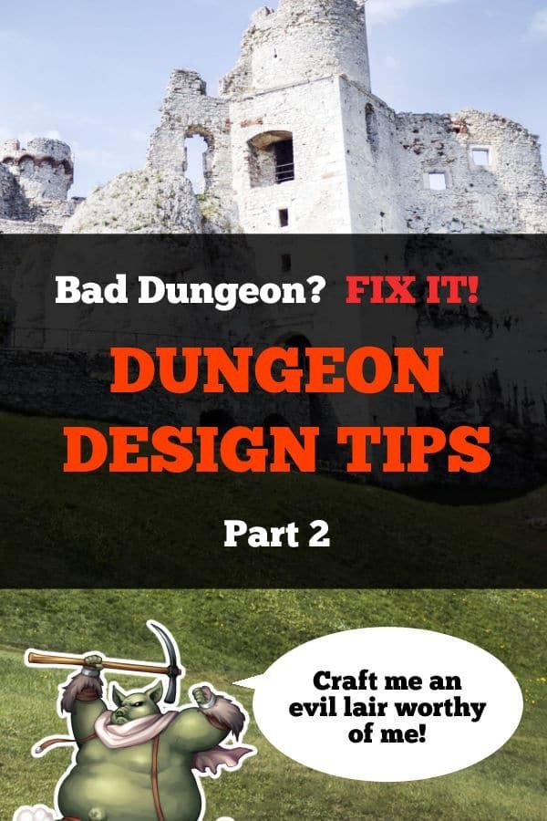 Dungeon Design Tips Part 2
